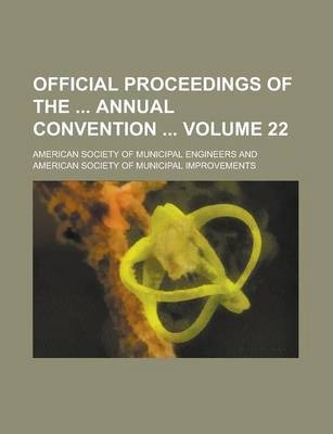 Official Proceedings of the Annual Convention Volume 22