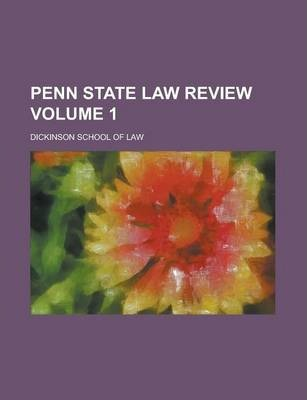 Penn State Law Review Volume 1