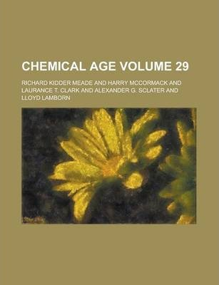 Chemical Age Volume 29