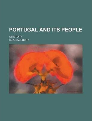 Portugal and Its People; A History