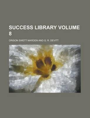 Success Library Volume 8
