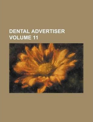 Dental Advertiser Volume 11