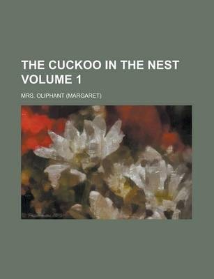 The Cuckoo in the Nest Volume 1