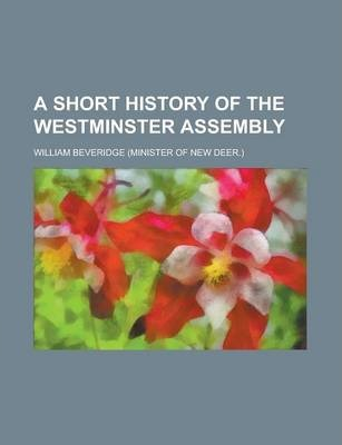 A Short History of the Westminster Assembly