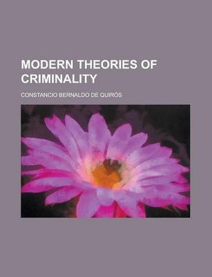 Modern Theories of Criminality