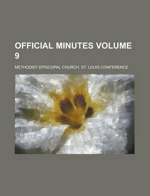 Official Minutes Volume 9