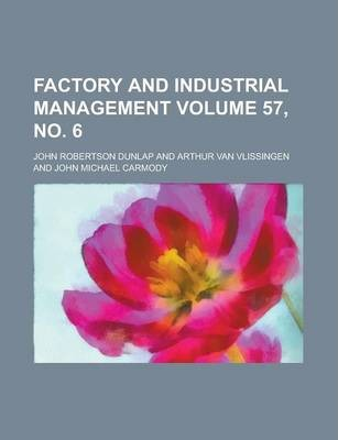 Factory and Industrial Management Volume 57, No. 6