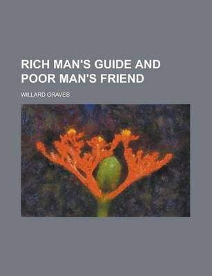 Rich Man's Guide and Poor Man's Friend