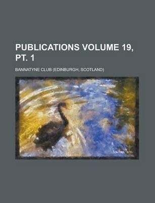 Publications Volume 19, PT. 1