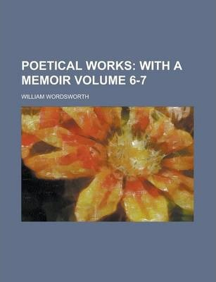 Poetical Works Volume 6-7