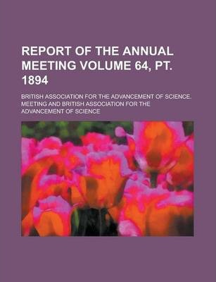 Report of the Annual Meeting Volume 64, PT. 1894