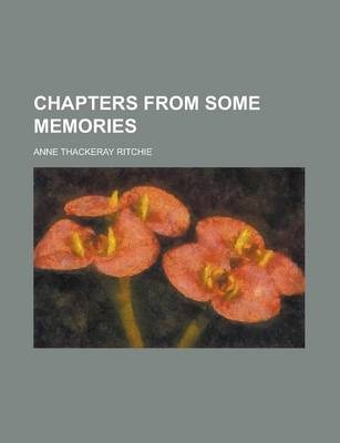 Chapters from Some Memories