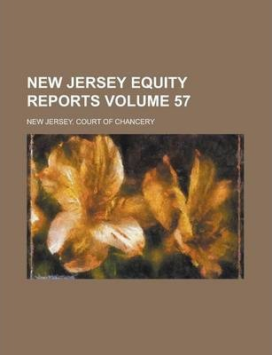 New Jersey Equity Reports Volume 57