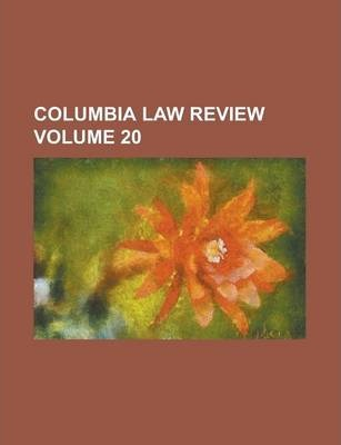 Columbia Law Review Volume 20