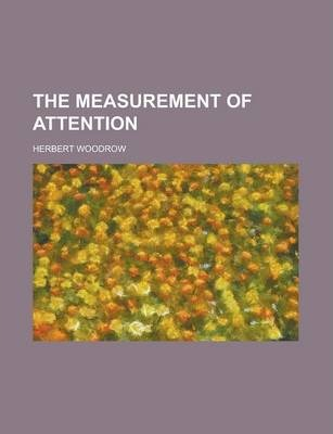 The Measurement of Attention