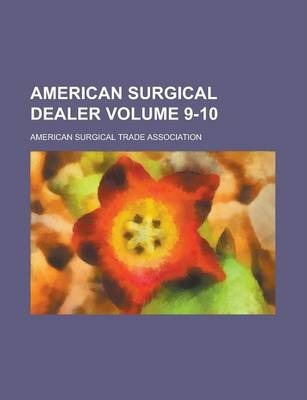 American Surgical Dealer Volume 9-10