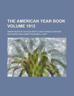 The American Year Book Volume 1912