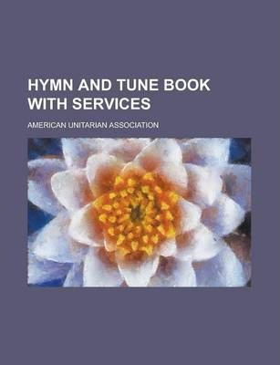 Hymn and Tune Book with Services
