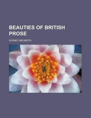 Beauties of British Prose