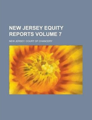 New Jersey Equity Reports Volume 7