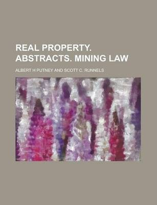 Real Property. Abstracts. Mining Law