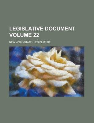 Legislative Document Volume 22