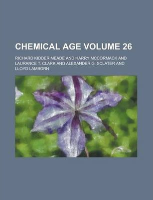 Chemical Age Volume 26