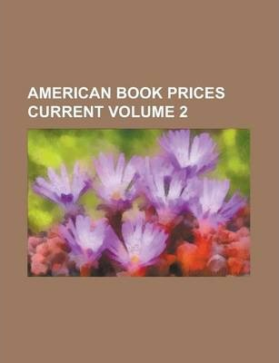 American Book Prices Current Volume 2