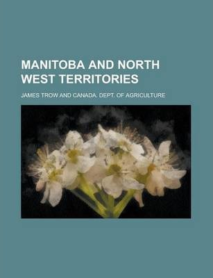 Manitoba and North West Territories