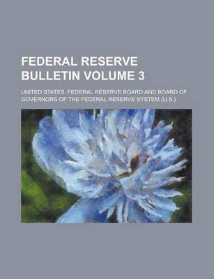 Federal Reserve Bulletin Volume 3