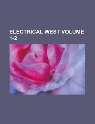 Electrical West Volume 1-2