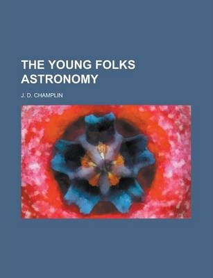 The Young Folks Astronomy