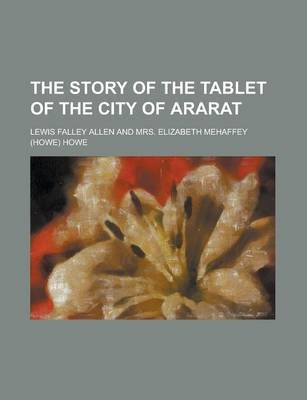 The Story of the Tablet of the City of Ararat