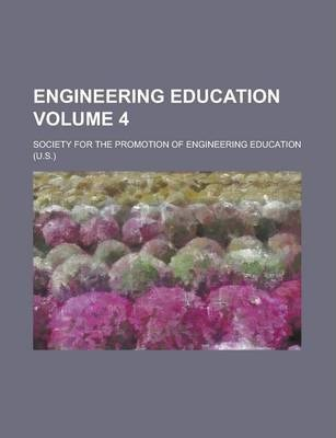Engineering Education Volume 4