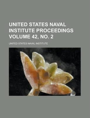 United States Naval Institute Proceedings Volume 42, No. 2