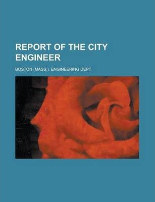 Report of the City Engineer