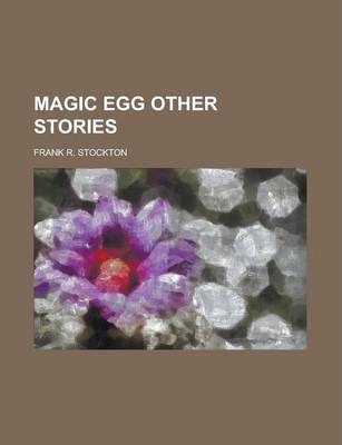 Magic Egg Other Stories