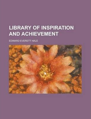 Library of Inspiration and Achievement Volume 5