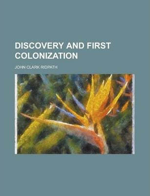 Discovery and First Colonization