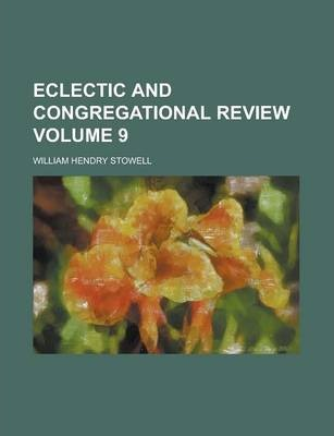 Eclectic and Congregational Review Volume 9