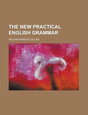 The New Practical English Grammar