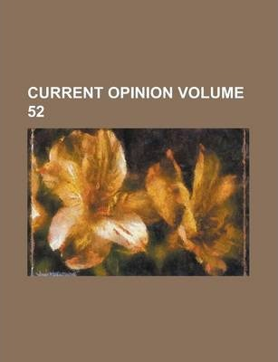 Current Opinion Volume 52