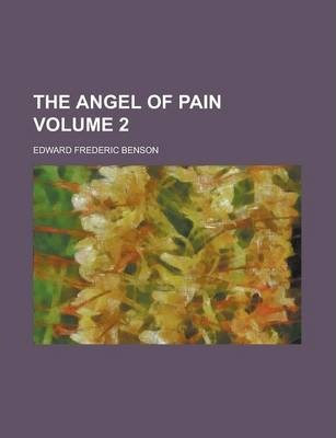 The Angel of Pain Volume 2