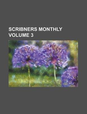 Scribners Monthly Volume 3