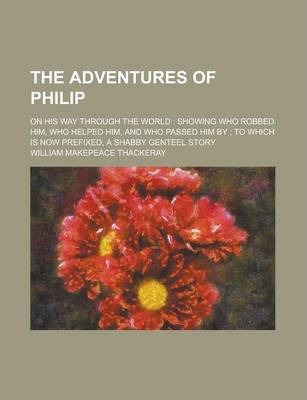 The Adventures of Philip; On His Way Through the World