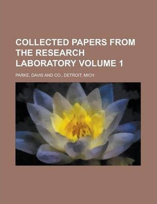 Collected Papers from the Research Laboratory Volume 1