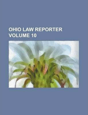 Ohio Law Reporter Volume 10