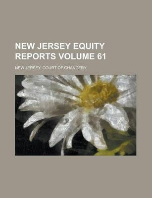 New Jersey Equity Reports Volume 61