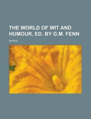 The World of Wit and Humour, Ed. by G.M. Fenn