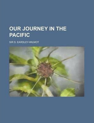 Our Journey in the Pacific